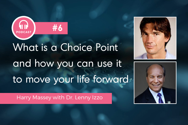 What is a Choice Point and how you can use it to move your life forward